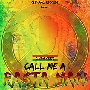 Call Me a Rasta Man