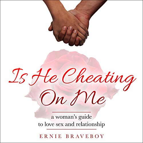 Is He Cheating On Me? audiobook cover art