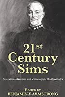 21st Century Sims: Innovation, Education, and Leadership for the Modern Era (21st Century Foundations) by Unknown(2015-02-15)