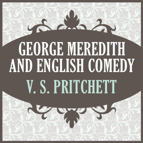George Meredith and English Comedy audiobook cover art