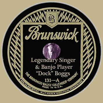 Legendary Singer & Banjo Player
