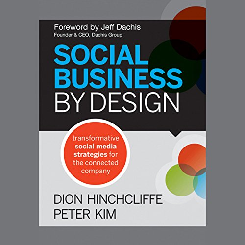 Social Business by Design: Transformative Social Media Strategies for the Connected Company audiobook cover art