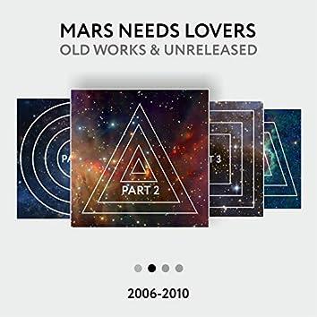 Old Works & Unreleased 2006-2010, Pt. 2