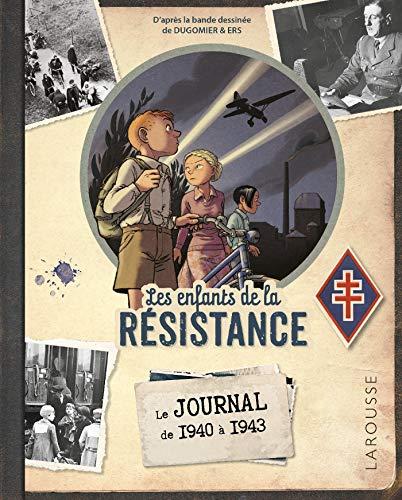 Le Journal des Enfants de la Résistance (1940/1943)