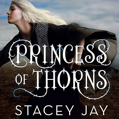 Princess of Thorns                   By:                                                                                                                                 Stacey Jay                               Narrated by:                                                                                                                                 Julia Whelan                      Length: 10 hrs and 59 mins     148 ratings     Overall 4.4