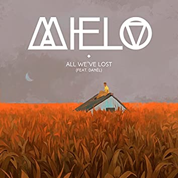 All We've Lost (feat. Danél)