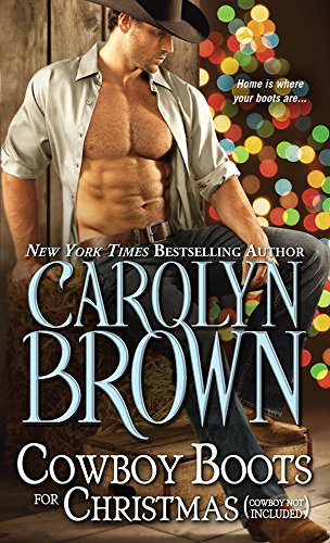 Cowboy Boots for Christmas: (Cowboy not included) (Burnt Boot, Texas Book 1)