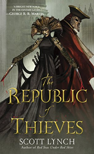The Republic of Thieves (Gentleman Bastards, Band 3)