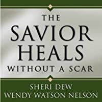 Savior Heals Without a Scar