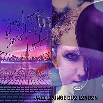 Jazz Lounge Sensations from London