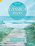 Relax with Classical Piano: 33 Beautiful Pieces (English Edition)