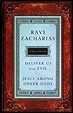 Jesus Among Other Gods/Deliver Us from Evil