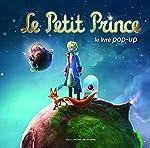 Le Petit Prince - Le livre pop-up de Gérard Lo Monaco