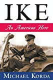 Ike: An American Hero (English Edition)