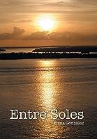Entre Soles 1463396147 Book Cover