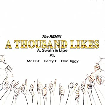 A Thousand Likes (feat. Mr. Ebt, Percy T & Don Jiggy) [Remix]
