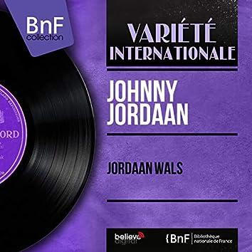 Jordaan Wals (feat. Jan Hilligers en zijn Orkest) [Mono Version]