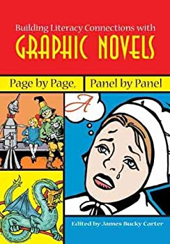 Building Literacy Connections with Graphic Novels  Page by Page Panel by Panel