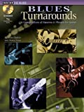 Blues Turnarounds: A Compendium of Patterns & Phrases for Guitar (Inside the Blues) by Rubin, Dave, Zinn, Rusty (2003) Sheet music