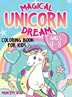 Magical Unicorn Dreams: Coloring book for kids - girls 4-8
