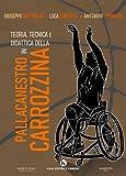 Teoria, tecnica e didattica della pallacanestro in carrozzina