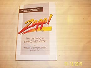 Zapp!: the Human Lightning for Empowerment by Byham (1989) Hardcover