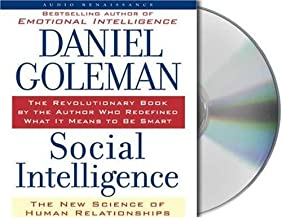 By Prof. Daniel Goleman Ph.D.: Social Intelligence: The New Science of Human Relationships [Audiobook]