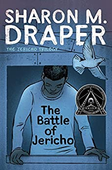 The Battle of Jericho (The Jericho Trilogy Book 1) by [Sharon M. Draper]