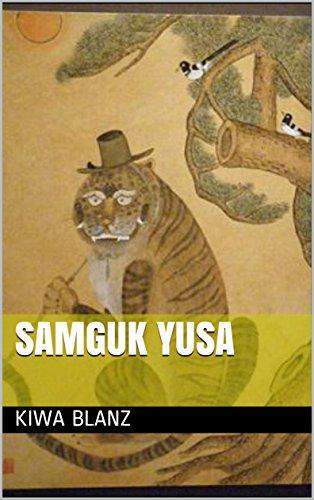 Samguk Yusa: Stories of the Three Kingdoms (English Edition)