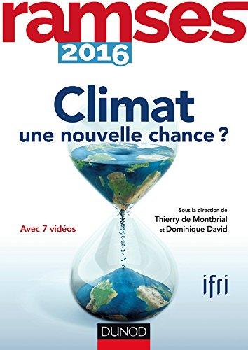 Ramses 2016 - Climat - une nouvelle chance ?: Climat - une nouvelle chance ?