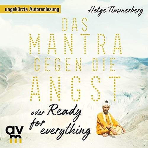 Das Mantra gegen die Angst oder Ready for everything Titelbild