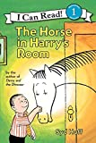 The Horse in Harry's Room (I Can Read Level 1)