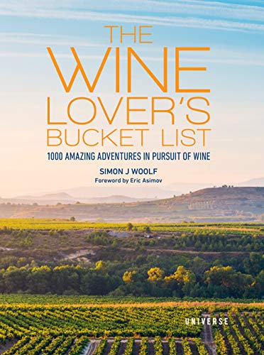 The Wine Lover's Bucket List by Simon J Woolf