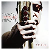 Patches Stewart: On Fire [CD] by Patches Stewart