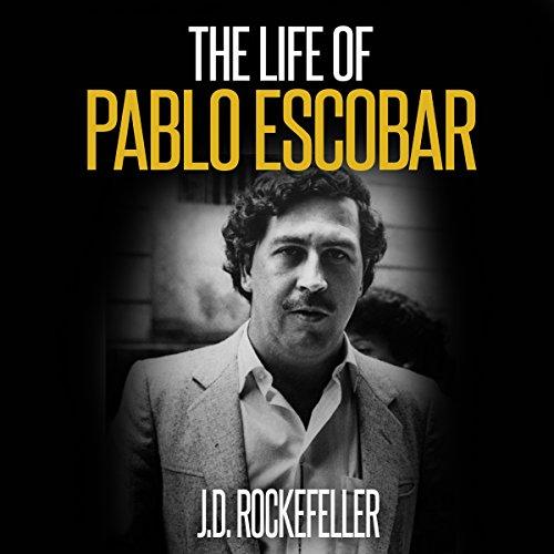 The Life of Pablo Escobar cover art