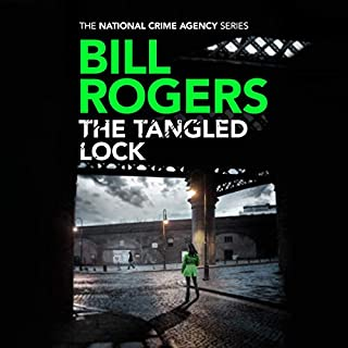 The Tangled Lock     The National Crime Agency Series, Book 3              Written by:                                                                                                                                 Bill Rogers                               Narrated by:                                                                                                                                 Anne Flosnik                      Length: 10 hrs and 13 mins     Not rated yet     Overall 0.0
