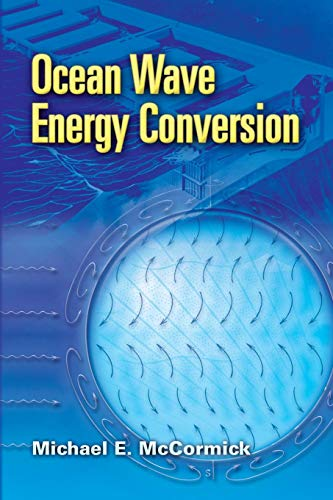 Ocean Wave Energy Conversion (Dover Civil and Mechanical Engineering)