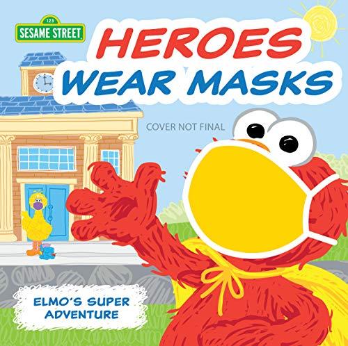 Heroes Wear Masks: Elmo's Super Adventure (Sesame Street Scribbles)