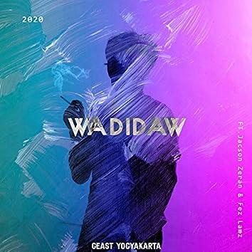 Wadidaw (feat. Jacson Zeran & Fez Lamz)