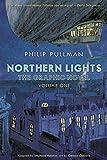 Northern Lights Graphic 1. His Dark Material: Philip Pullman (His Dark Materials)
