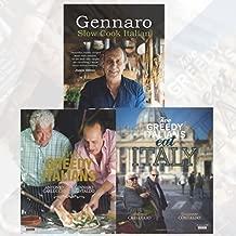 Gennaro Contaldo Italian Cookery Collection 3 Books Set (Gennaro: Slow Cook Italian, Two Greedy Italians Eat Italy, Two Greedy Italians [Paperback])