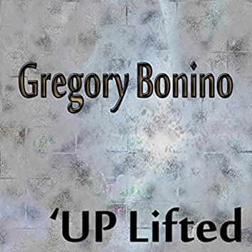 The Up Lifted
