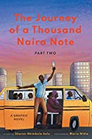 The Journey of a Thousand Naira Note: Part 2: A Graphic Novel
