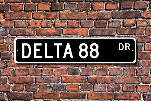 unknow Delta 88 Oldsmobile Delta 88 Schild Oldsmobile Delta 88 Inhaber Geschenk Oldsmobile Delta 88 Oldsmobile Auto Sammler Custom Street Sign Qualitäts-Metallschild