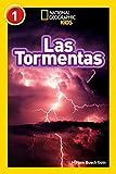 National Geographic Readers: Las Tormentas (Storms) (Libros de National Geographic para ninos, Nivel 1 National Geographic Kids Readers, Level 1)