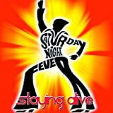 Staying Alive (From the Movie ''Saturday Night Fever'' - Remix 2012)