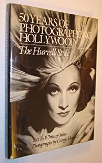 50 Years of Photographing Hollywood: The Hurrell Style