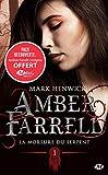 Amber Farrell, T1 - La morsure du serpent + préquelle inédite