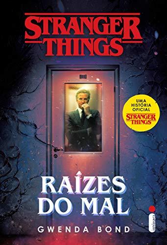 Stranger Things: Raízes Do Mal - Volume 1