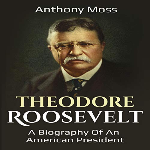 Theodore Roosevelt audiobook cover art